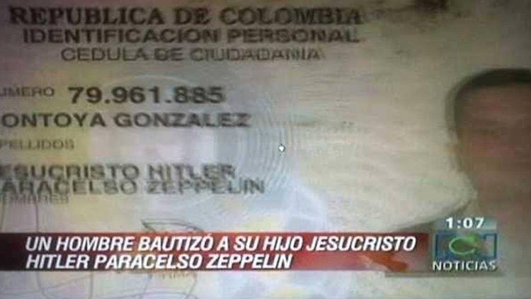 Los 10 nombres de personas más raros del mundo: Jesucristo Hitler Paracelso Zeppelin