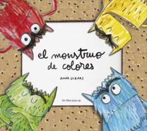 7591fefb9 Si tus hijos van a alguna escuela infantil o si incluso ya están  escolarizados seguro que te han hablado (o pedido) 'El monstruo de  colores', ...